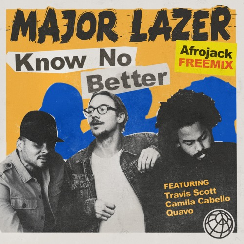 Baixar Major Lazer - Know No Better (Afrojack FreeMix)