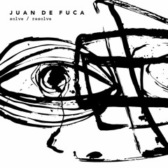 """Juan de Fuca - """"All The Time"""""""