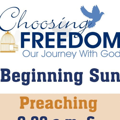 Choosing Freedom: Our Journey With God