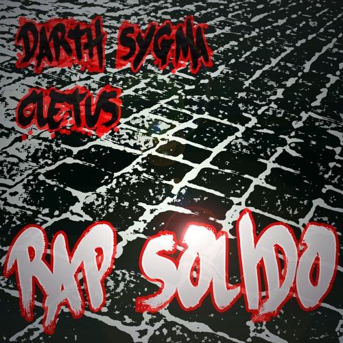 RAP SOLIDO ep - Darth Sygma e Cletus