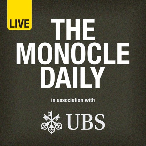 Monocle 24: The Monocle Daily Edition 1270