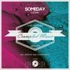 Ludwix - Someday (Deep Sound Effect Remix)