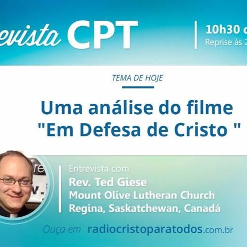 """Uma análise do filme """"Em Defesa de Cristo"""""""
