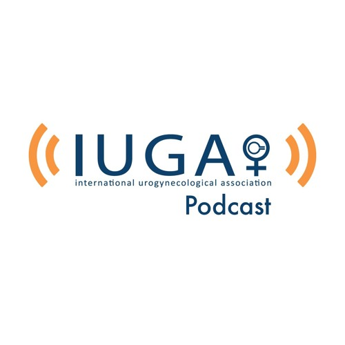 IUGA Podcast - Episode 2 - Chronic Pain - Interview with Catherine Matthews and Thierry Vancaillie