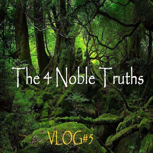 Guided Meditation on The 4 Noble Truths