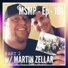 MSMP 101: Martin Zellar (Part 2)