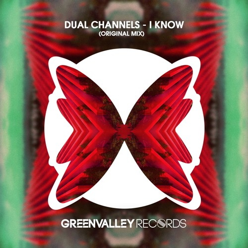 FREE DOWNLOAD] Dual Channels - I Know (Original Mix) by