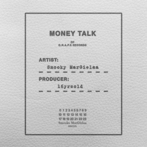 Smooky MarGielaa - Money Talk (Produced By 16yrOld)