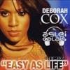 Deborah Cox - Easy As Life 2K18 - (Aslei De Calais Remix) - FREE DOWNLOAD