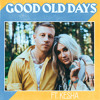 good old days feat  kesha