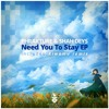 Phrakture & Shah Deys - Need You To Stay (Original Mix) [Pineapple Digital]