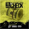 DJ MeliMel ft. Deano, SOB x RBE (Slimmy B), Show Banga - All About A Check [P. JFresh] [Thizzler.com