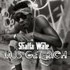 Shatta Wale - Mus Get Rich