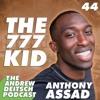 44: The 777 Kid - Anthony Assad
