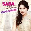 Saba Kirana - Ayam Ayaman - Single