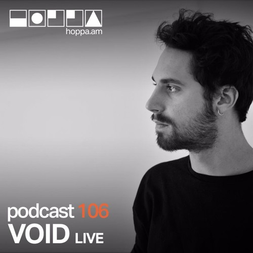 Podcast 106 // VOID live