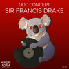 Odd Concept - Sir Francis Drake (Original Mix)