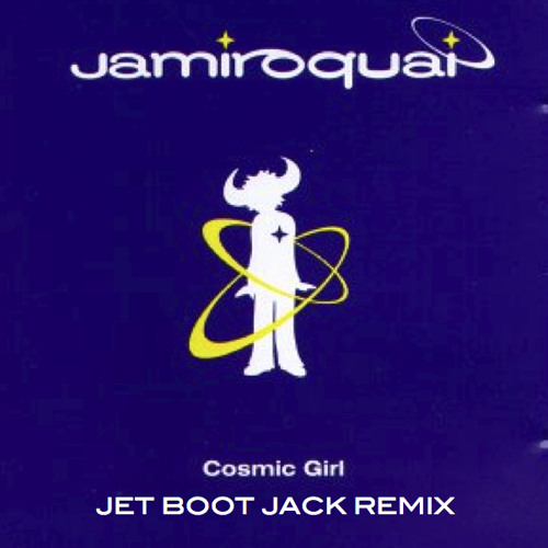 Jamiroquai - Cosmic Girl (Jet Boot Jack Remix) FREE DOWNLOAD!