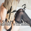 Shape Of You (Ft. Liza Donihue) Portada del disco