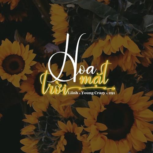 Hoa Mặt Trời - Liinh x YoungCrazy x 291