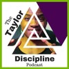 Decide What You're Guna Suck At | The Taylor Discipline Podcast #124