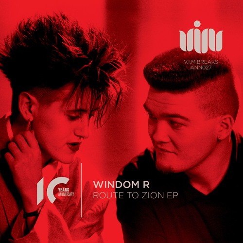 V.I.M.BREAKS ANN27 WINDOM R - Route To Zion EP (previews)