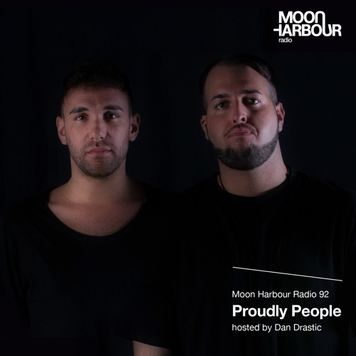 Moon Harbour Radio 92: Proudly People, hosted by Dan Drastic