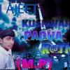 Dj Ajeet Kushwaha Padua Katni Mp3