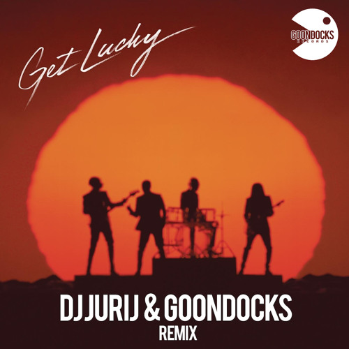 Daft Punk - Get lucky (DJ Jurij & Goondocks Remix)