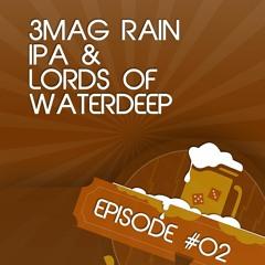 GoT 02: 3Mag Rain / Lords of Waterdeep