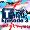 Talky Thing Ep.3 - Blink, Rink and Brink