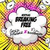 High School Musical - Breaking Free (Golddigger & Miss BontBeats Bootleg)