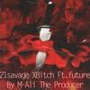 21Savege Xbitch Ft. Future by M-Ali The Producer Portada del disco
