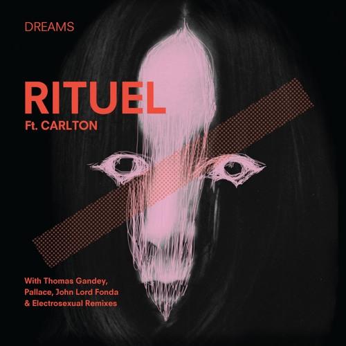 Rituel Ft. Carlton - Dreams