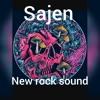 Sajen - New Rock Sound