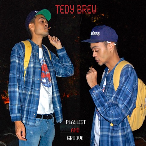 Tedy Brew Playlist and Groove