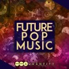 Future Pop Music [Samplepack inspired by Major Lazer, Dj Snake] #1 Beatport Top 10