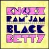 Black Betty (feat. Ram Jam)