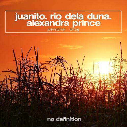 Juanito, Rio Dela Duna Feat Alexandra Prince - Personal Drug (Original Mix)