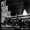 Tony Moran F Everett Bradley - Put Your Hands Up  (Rubb LV Remix) Teaser