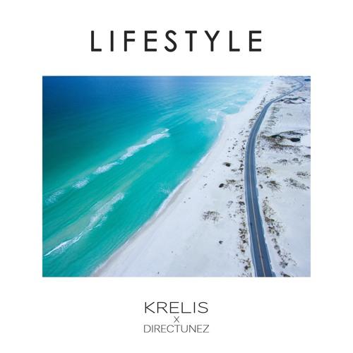 Krelis x Directunez - Lifestyle (Original Mix)