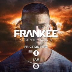 'Stand Down' BBC Radio 1 'Friction Fire'