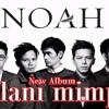 Noah, Jalani Mimpi Album Terbaru 2017