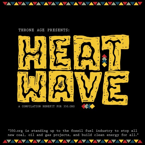 Heat Wave - Compilation Benefit for 350.org