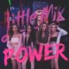 Little Mix / Power (The Classic Remix)