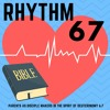 Rhythm 67 Ep. 004 - Miracles