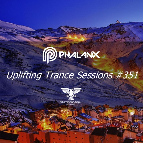 DJ Phalanx - Uplifting Trance Sessions EP. 351 / aired 19th September 2017