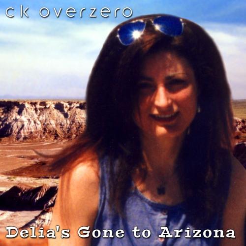 Delia's Gone to Arizona