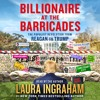 Billionaire at the Barricades by Laura Ingraham, audiobook excerpt