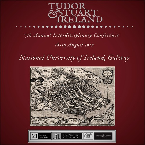 2017 Tudor and Stuart Ireland Conference